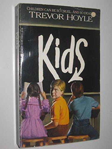 Kids (0425117421) by Trevor Hoyle