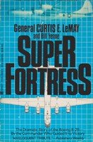 9780425118801: Superfortress: The Story of the B-29 and the American Air Power