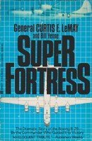 9780425118801: Superfortress: The Story of the B-29 and American Air Power