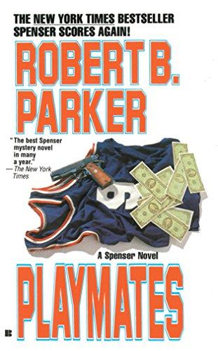 9780425120019: Playmates (Spenser, No 16)