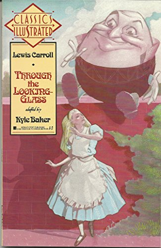Through the Looking Glass (Classics Illustrated) (0425120228) by Lewis Carroll