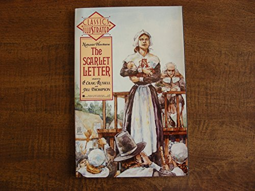 The Scarlet Letter (Classics Illustrated): Russell, P. Craig/ Nathaniel Hawthorne/ Jill Thompson