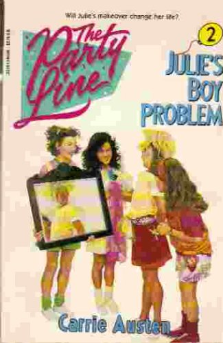 9780425120484: Julie's Boy Problem (The Party Line, No. 2)