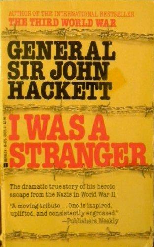 9780425120958: I Was a Stranger - General Sir John Hackett