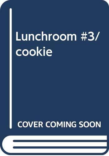 Lunchroom #3/cookie: Hodgman, Ann