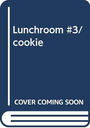 9780425121320: Lunchroom #3/cookie