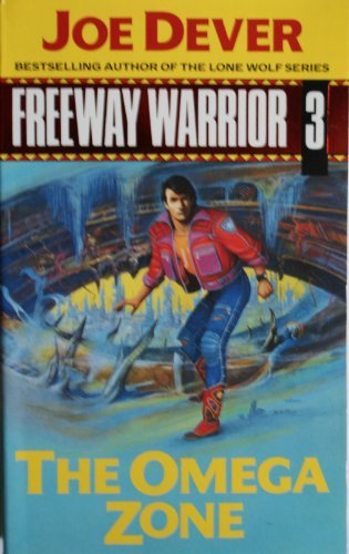 9780425121498: The Omega Zone (Freeway Warrior, Book 3)