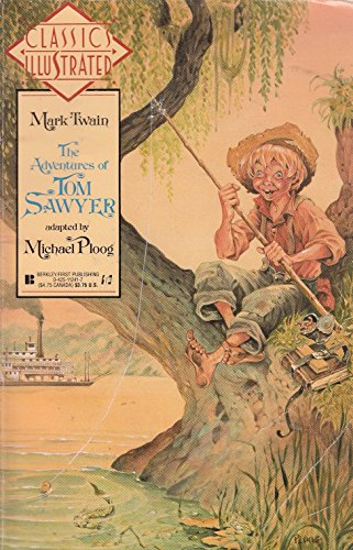 9780425122419: The Adventures of Tom Sawyer (Classics Illustrated (New York, N.Y.), No. 9.)