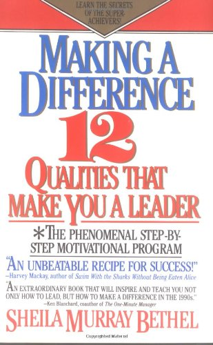 9780425123096: Making a Difference: Twelve Qualities That Make You a Leader