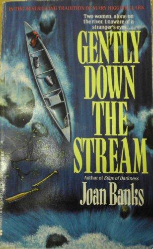 9780425123478: Gently Down Stream