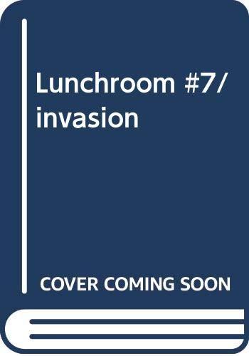 Invasion of the Fast Food (Lunchroom): Hodgman, Ann