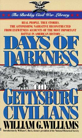 9780425123539: Days of darkness: The Gettysburg Civilians