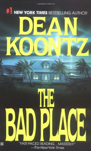 The Bad Place: Koontz, Dean
