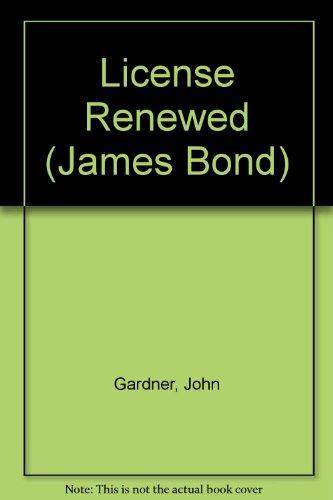 9780425124635: License Renewed (James Bond)