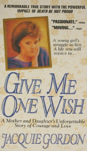 Give Me One Wish: Gordon, Jacquie