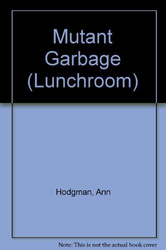 Lunchroom #10/mutant: Hodgman, Ann