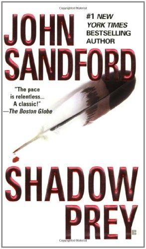 Shadow Prey: Sandford, John