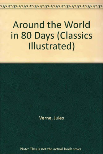 9780425126684: Around the World in 80 Days (Classics Illustrated)