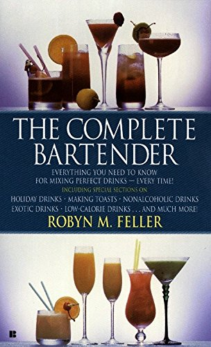 9780425126875: The Complete Bartender: Everything You Need to Know for Mixing Perfect Drinks