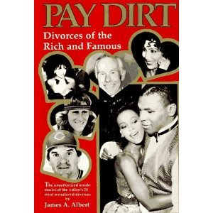 9780425128251: Pay Dirt: Divorces Of The Rich And Famous