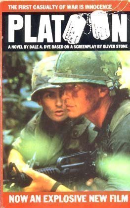 an analysis of the war as the main theme in platoon by dale a dye Bravo company, 25th infantry division 1967 regulars command dice: 5 rifle platoon hq captain harris (dale dye) ranking senior leader - m16 (optional.