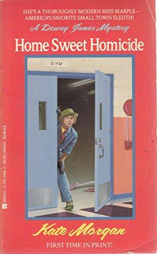 Home Sweet Homicide: Morgan, Kate