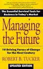 9780425130834: Managing the Future: 10 Driving Forces of Change for the Next Century