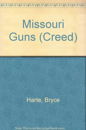 Creed #5:missouri Gun (0425131793) by Bryce Harte