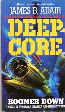 Deepcore 2:boomer Dow: James B. Adair