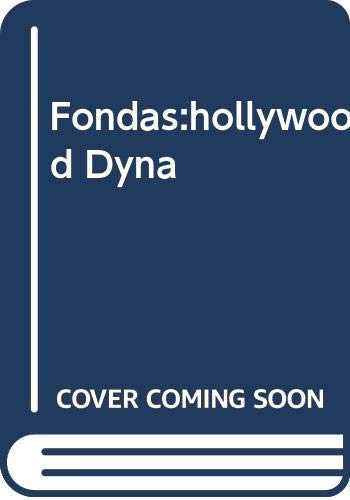9780425131848: The Fondas: A Hollywood Dynasty