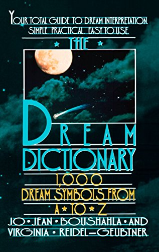 Dream Dictionary, The: 1,000 Dream Symbols from A to Z