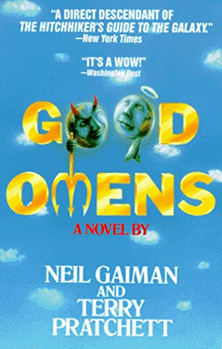 Good Omens: The Nice and Accurate Prophecies: Gaiman, Neil and