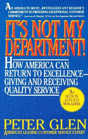 It's Not My Department!: Peter Glen