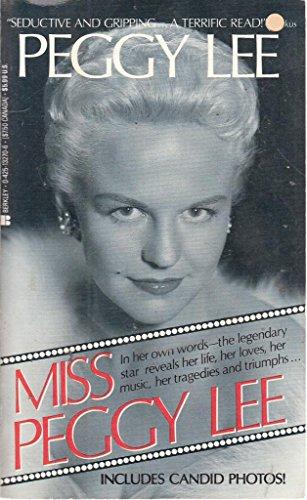Miss Peggy Lee