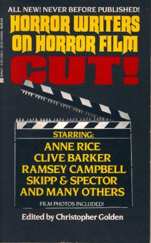 Cut! Horror Writers on Horror Film: Editor-Christopher Golden