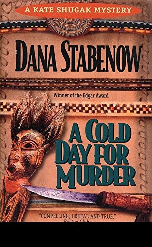 9780425133019: A Cold Day for Murder (Kate Shugak Mystery)