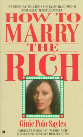 9780425133057: How to Marry the Rich