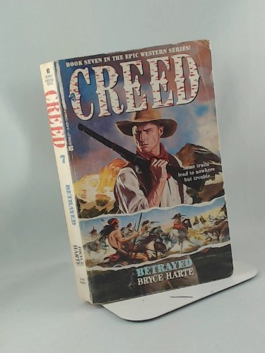 Creed #7:betrayed (Creed No. 7) (0425134849) by Bryce Harte