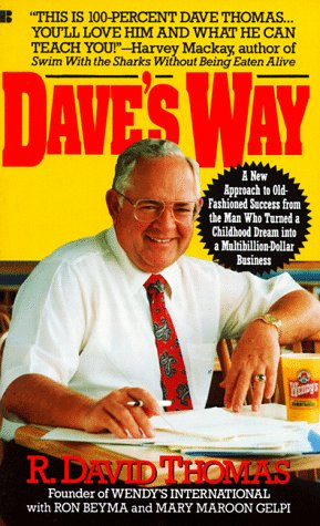 9780425135013: Dave's Way: A New Approach to Old-Fashioned Success