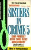 Sisters in Crime 5 : A Burning: Wallace, Marilyn (editor);