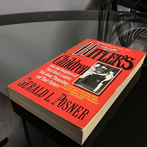 Hitler's Children : Sons and Daughters of: Gerald Posner