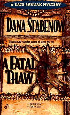 9780425135778: A Fatal Thaw (A Kate Shugak Mystery)