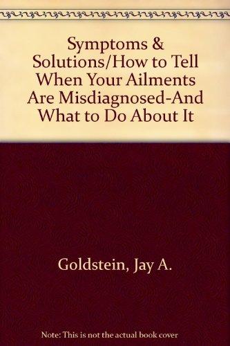 Symptoms & Solution: Goldstein, Jay