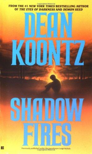 Shadowfires: Koontz, Dean