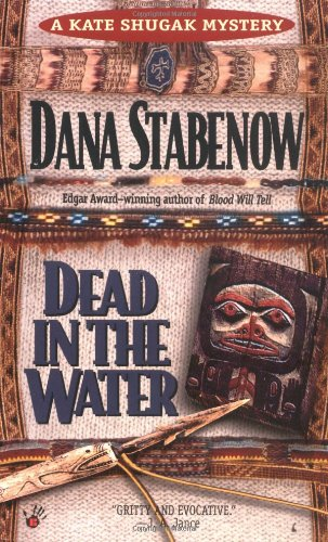 9780425137499: Dead in the Water (Kate Shugak Mystery)