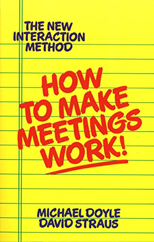 9780425138700: How to Make Meetings Work: The New Interaction Method