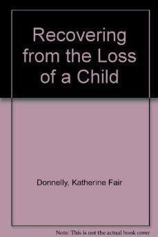9780425139097: Recovering from the Loss of a Child