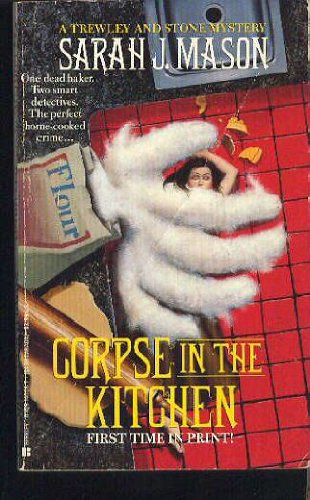 Corpse in the Kitchen 9780425140062 When a woman in his cozy English village chokes on a wad of raw dough--that someone else shoved down her throat--Detective Superintendent Trewley teams up with Stone, a black belt in judo, to find the killer.