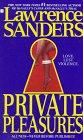 Private Pleasures: Sanders, Lawrence