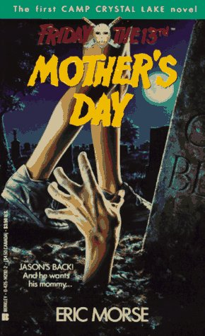 Mother's Day (Tales from Camp Crystal Lake #1) (0425142922) by Morse, Eric